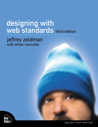 Front cover of Designing With Web Standards, 3rd Edition, by Jeffrey Zeldman with Ethan Marcotte.